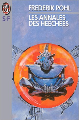 Les annales des Heechees (2277226327) by Frederik Pohl; Bernadette Emerich