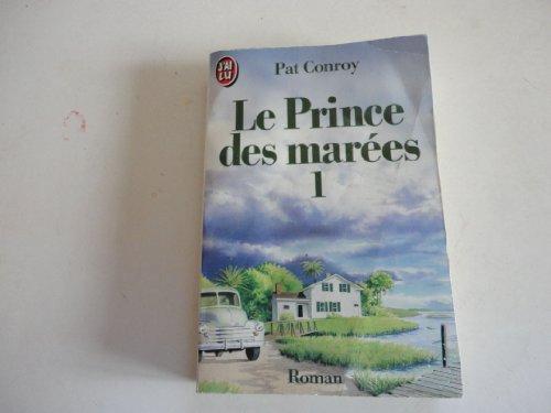 9782277226413: LE PRINCE DES MAREES T 1