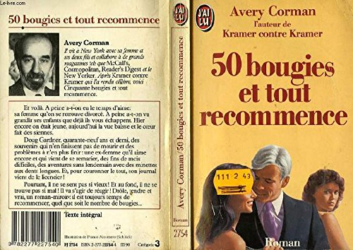 50 bougies et tout recommencer: Corman Avery,