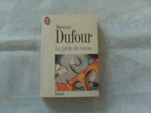 La garde du cocon: Hortense Dufour