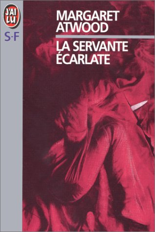 9782277227816: La Servante Ecarlate (French Edition)