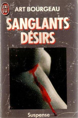 9782277228158: Sanglants désirs