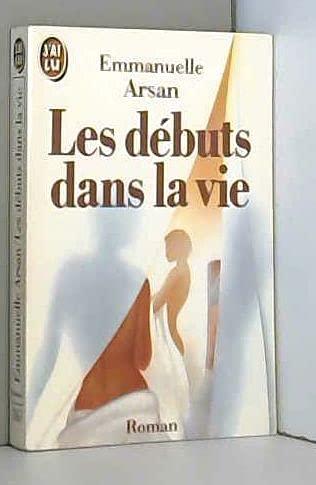 Les Débuts Dans La Vie: Arsan, Emmanuelle