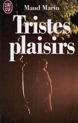 9782277228844: Tristes plaisirs