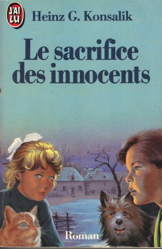 9782277228974: Le Sacrifice des innocents