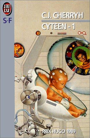 9782277229353: Cyteen, tome 1