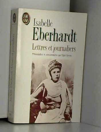 Lettres et journaliers: Isabelle Eberhardt