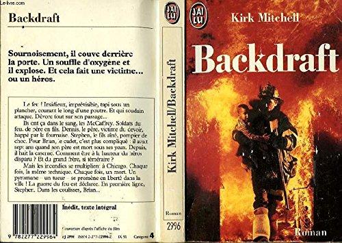 9782277229964: Backdraft (en français)