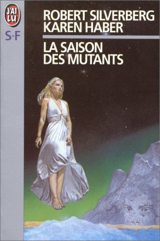 9782277230212: La saison des mutants