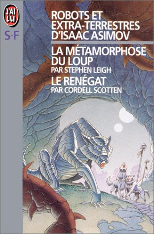 9782277230946: Robots et extra-terrestres d'Isaac Asimov. [1-2]