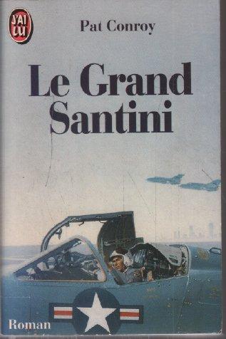 9782277231554: Grand santini - roman (le) (J'ai Lu)
