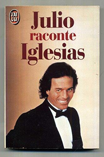 9782277231752: Julio raconte Iglesias