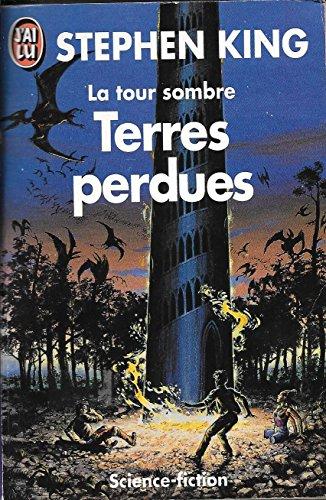 9782277232438: LA TOUR SOMBRE TOME 3 . TERRES PERDUES