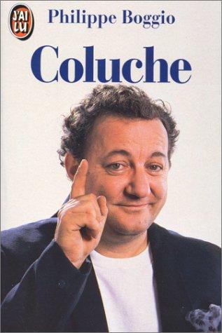 9782277232681: Coluche