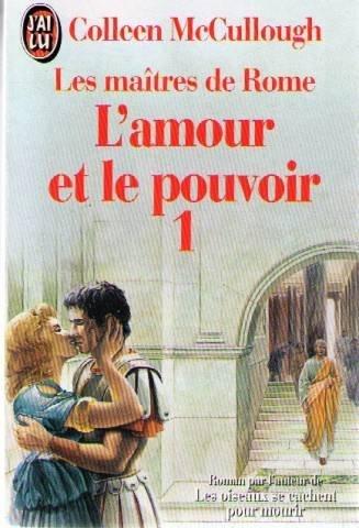 L'amour et le pouvoir Tome 1: Les maîtres de Rome (2277232769) by [???]
