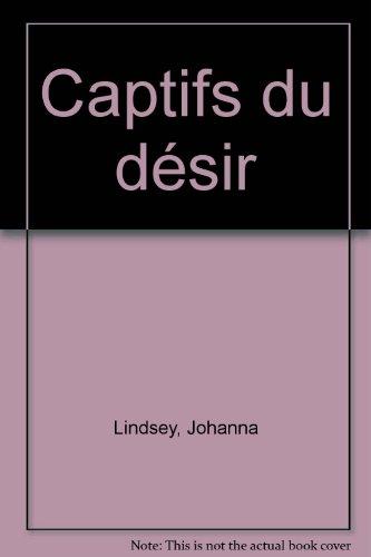 9782277234302: Captifs du désir