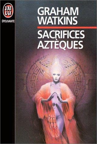 9782277236030: Sacrifices aztèques