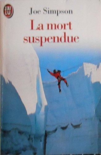 9782277237402: La mort suspendue (Littérature Générale)