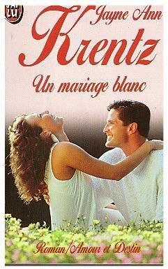 9782277237976: Un mariage blanc