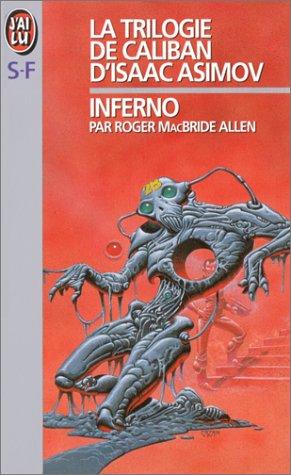 9782277237990: La trilogie de Caliban d'Isaac Asimov, Tome 2 : Inferno