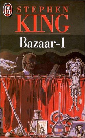 9782277238171: Bazaar- t1 (French Edition)