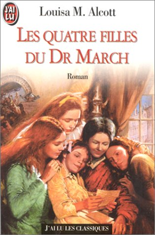 Les Quatre Filles du docteur March (2277238775) by Alcott, Louisa May