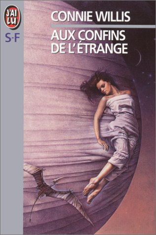 Aux confins de l'étrange (2277239755) by Connie Willis; Jean-Pierre Pugi