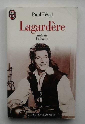 Lagardère (J'ai Lu): Paul Féval