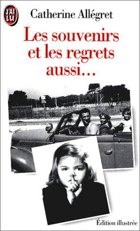 9782277240006: Les Souvenirs Et Les Regrets Aussi (French Edition)