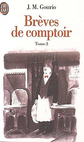 9782277240525: Br�ves de comptoir, tome 3 : 1994