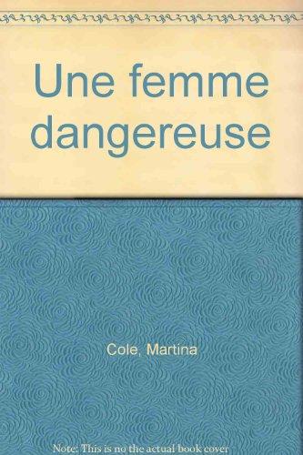 9782277240938: Une femme dangereuse