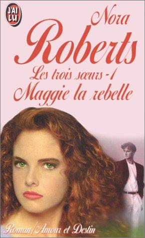 9782277241027: Les Trois Soeurs. Maggie la rebelle