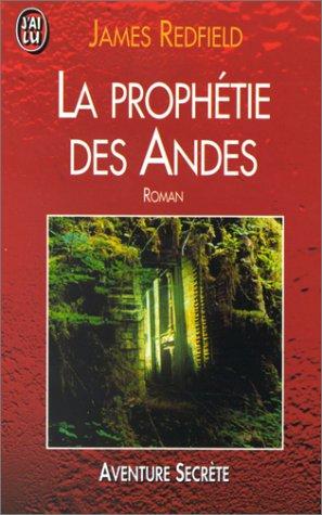9782277241133: La Prophetie des Andes