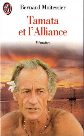 Tamata et l'alliance (9782277241386) by Bernard Moitessier