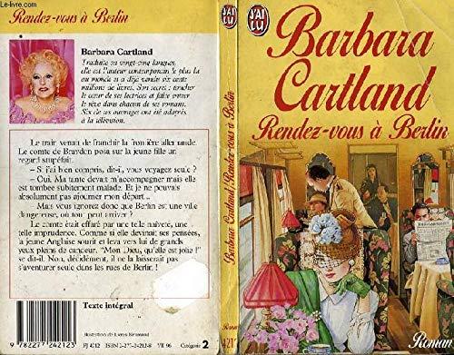 Rendez-vous à Berlin Cartland, Barbara
