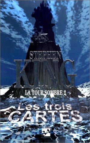 9782277250333: LA TOUR SOMBRE TOME 2 . LES TROIS CARTES