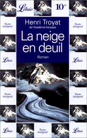 9782277300069: La neige en deuil (Librio)