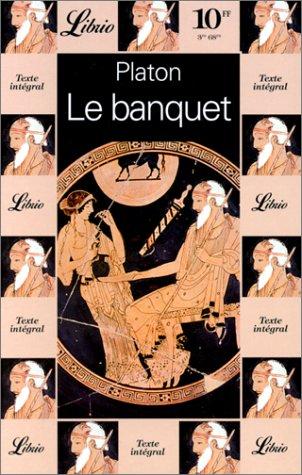 9782277300762: Le banquet, ou, De l'amour : genre moral