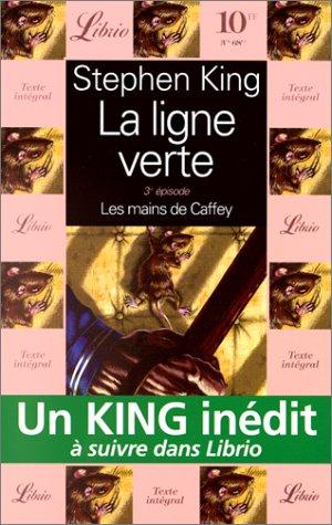 9782277301028: La Ligne verte, tome 3 : Les Mains de Caffey
