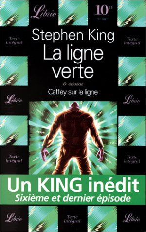 La Ligne Verte 6e Episode (French Edition) (9782277301059) by Stephen King