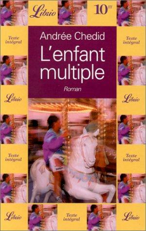 9782277301073: L'enfant multiple - - roman (Librio)