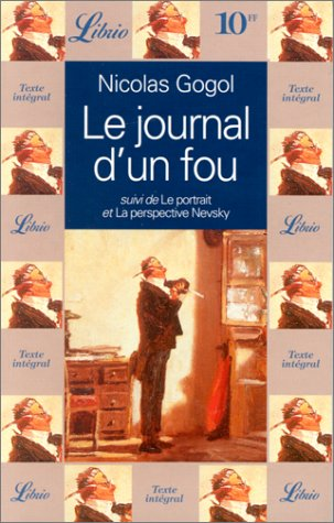 Journal d'un fou, suivi de : le: Gogol Nikolaï