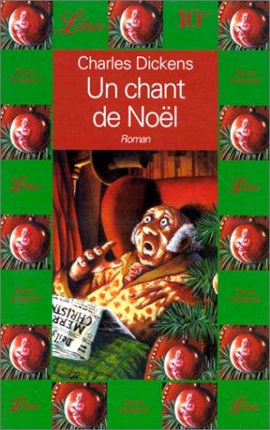 Chant de noel (Un): - ROMAN (LIBRIO: Dickens Charles