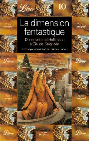 9782277301509: La dimension fantastique - treize nouvelles d'hoffmann