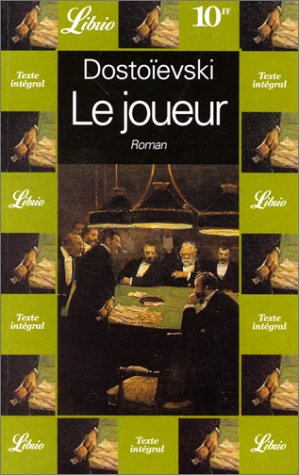 Joueur (le) (Librio): Dostoïevski, Fédor