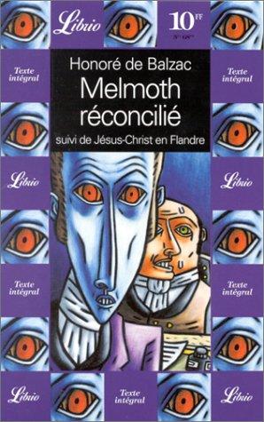 Melmoth R?concil?: Honor? de Balzac