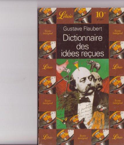 9782277301752: DICTIONNAIRE DES IDÉES REÇUES