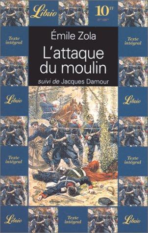 9782277301820: L'attaque du moulin. suivi de Jacques Damour (Librio)