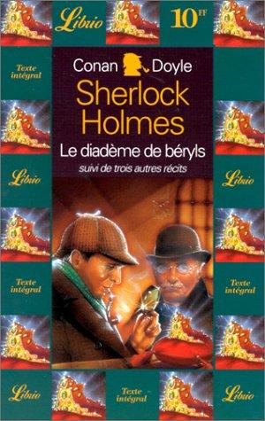 Sherlock Holmes : Quatre aventures de Sherlock: Arthur Conan Doyle