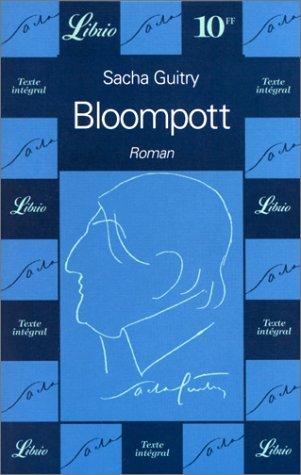 Bloompott: Sacha Guitry